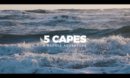 THE STREAM PREMIERE: PADDLING 'THE FIVE CAPES' WITH THE MOCKE BROTHERS